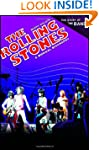 The Rolling Stones: A Musical Biograp...