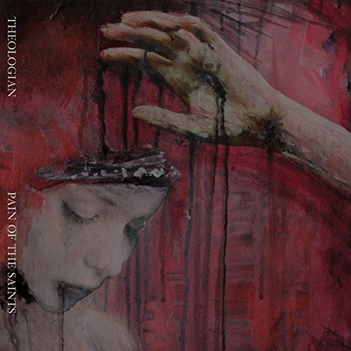 Theologian-Pain Of The Saints-(TumorCD76)-2CD-2015-CBR Download