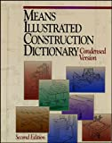 Means Illustrated Construction Dictionary (Condensed Edition) - 0876296975