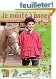 Je monte � poney - Mes galops 1 � 4 / Apprendre, comprendre et s'exercer en s'amusant