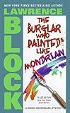 The Burglar Who Painted Like Mondrian (Bernie Rhodenbarr Series Book 5)