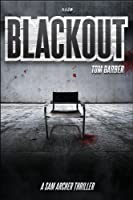 Blackout (Sam Archer Book 3) (English Edition)