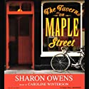 The Tavern on Maple Street (       UNABRIDGED) by Sharon Owens Narrated by Caroline Winterson