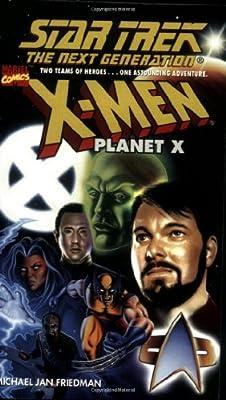 Star Trek The Next Generation - X-Men: Planet X
