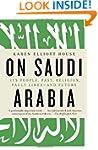 On Saudi Arabia: Its People, Past, Re...