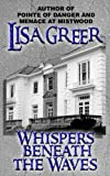 img - for Whispers beneath the Waves (Delia Daugherty Serials Book 3) book / textbook / text book