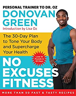 Book Cover: No Excuses Fitness: The 30-Day Plan to Tone Your Body and Supercharge Your Health