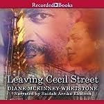 Leaving Cecil Street | Diane McKinney-Whetstone