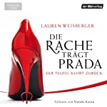 Die Rache trägt Prada: Der Teufel kehrt zurück | Lauren Weisberger