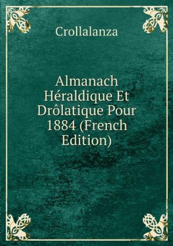 almanach-hacraldique-et-drazlatique-pour-1884-french-edition
