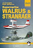 Image of SUPERMARINE WALRUS & STRANRAER (Yellow Series)
