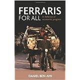 Ferraris for All: In Defence of Economic Progressby Daniel Ben-Ami