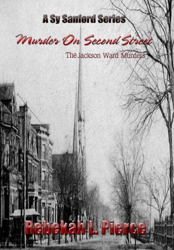 Free Kindle Book : Murder on Second Street: The Jackson Ward Murders (Sy Sanford Series Book 1)