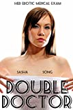 Double Doctor: Her Erotic Medical Exam