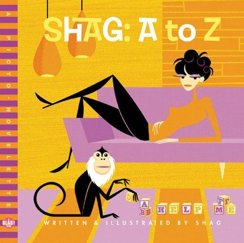 Shag: A-Z: A BLAB! Storybook