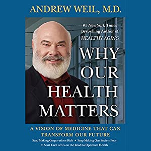 Why Our Health Matters Audiobook