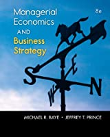 Managerial Economics & Business Strategy, 8th Edition Front Cover