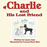 img - for Charlie and His Lost Friend book / textbook / text book