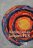 Antiterapias (Portuguese Edition)