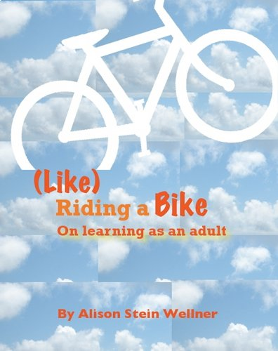 Like Riding a Bike: On Learning as an Adult