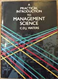img - for A Practical Introduction to Management Science (Business Administration Series) book / textbook / text book
