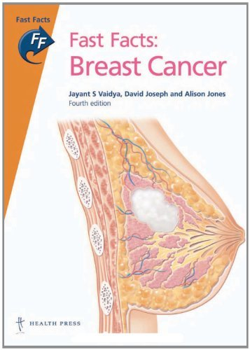 fast-facts-breast-cancer-fourth-edition-by-jayant-s-vaidya-2010-06-01