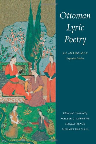 Ottoman Lyric Poetry: An Anthology (Publications on the Near East)