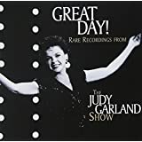 Great Day Rare Recordings From Judy Garland Show
