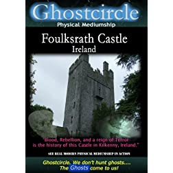 Ghostcircle Physical Mediumship - Foulksrath Castle