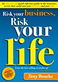 img - for Risk Your Business, Risk Your Life book / textbook / text book