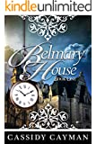 Belmary House Book One