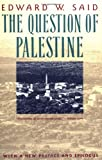 The Question of Palestine (0679739882) by Edward W. Said