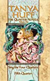 The Quarters Novels: Sing the Four Quarters / Fifth Quarter (0756404509) by TANYA HUFF