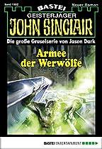 John Sinclair - Folge 1992: Armee Der Werwölfe (german Edition)