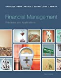 img - for Financial Management: Principles and Applications (12th Edition) (Pearson Series in Finance) book / textbook / text book