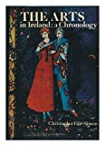 img - for The Arts in Ireland : a Chronology / Christopher Fitz-Simon book / textbook / text book
