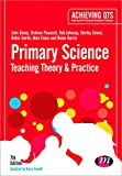 img - for Primary Science: Teaching Theory and Practice (Achieving QTS Series) book / textbook / text book