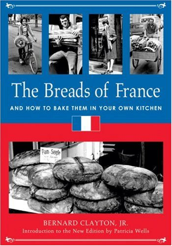 The Breads of France: And How to Bake Them in Your Own Kitchen (How To Bread compare prices)