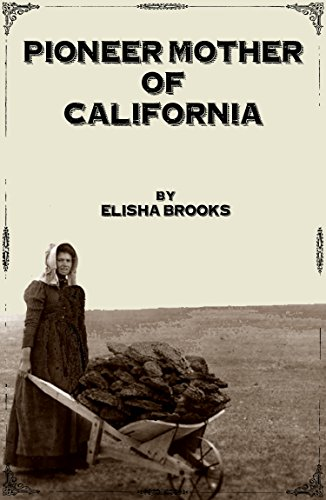 Pioneer Mother Of California