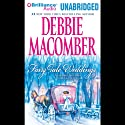 Fairy Tale Weddings (       UNABRIDGED) by Debbie Macomber Narrated by Teri Clark Linden