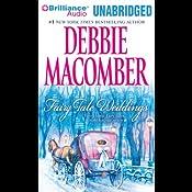 Fairy Tale Weddings   [Debbie Macomber]