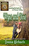 Wyne and Dine (Citizen Soldier Series Book 1)