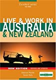 Live & Work in Australia & New Zealand, 4th (Live & Work - Vacation Work Publications)
