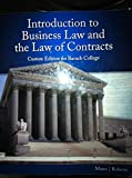 img - for Introduction to Business Law and the Law of Contracts (Baruch College Edition 2016) book / textbook / text book