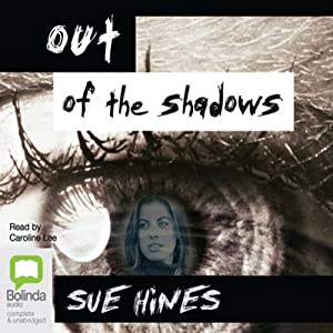 Out of the Shadows | [Sue Hines]