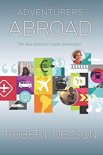 Adventurers Abroad by Robert Nelson