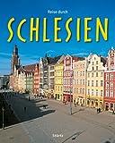 Reise durch SCHLESIEN - Ein Bildband mit über 200 Bildern auf 140 Seiten - STÜRTZ Verlag title=
