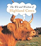 Ulysses Brave The Wit and Wisdom of Highland Cows