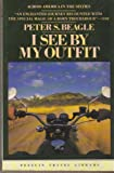 I See By My Outfit (Penguin Travel Library) (0140095535) by Beagle, Peter S.