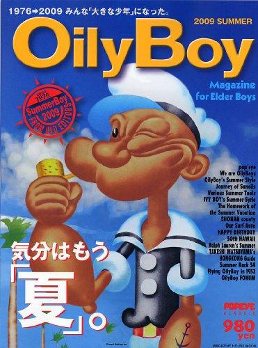Oily Boy 2009SUMMER